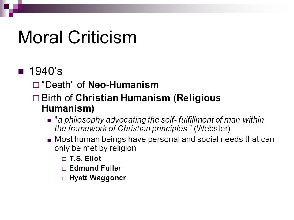 Moral Criticism 1940's Death of Neo-Humanism