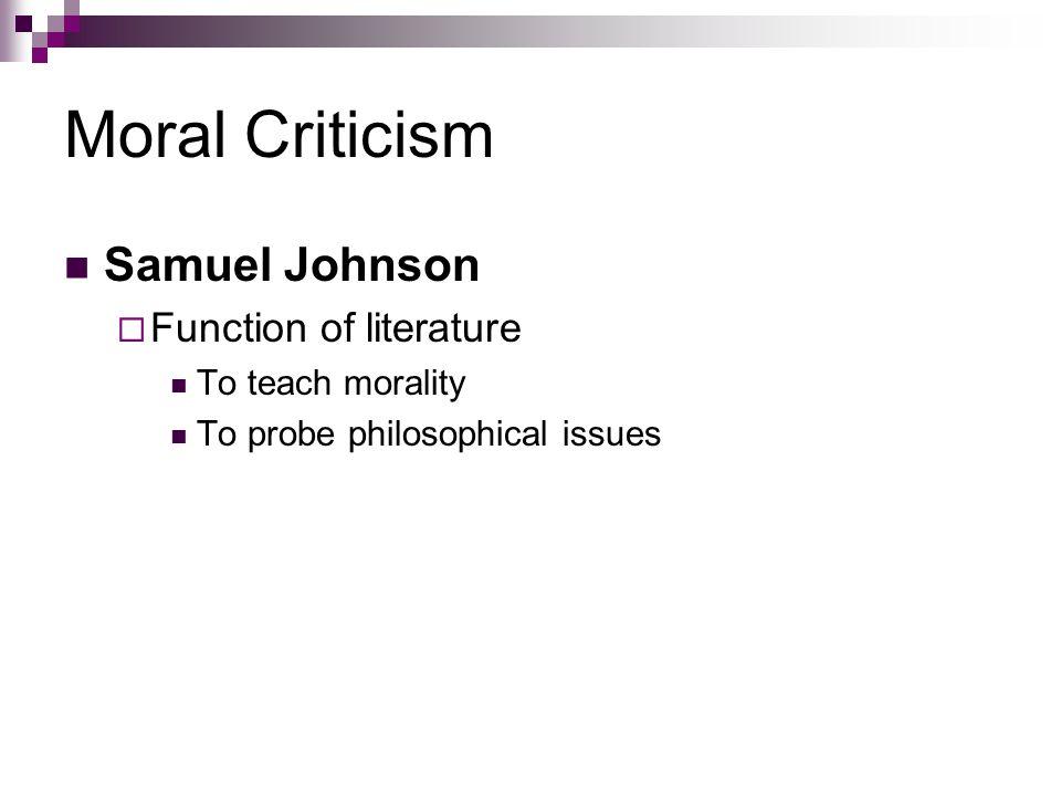 Moral Criticism Samuel Johnson Function of literature
