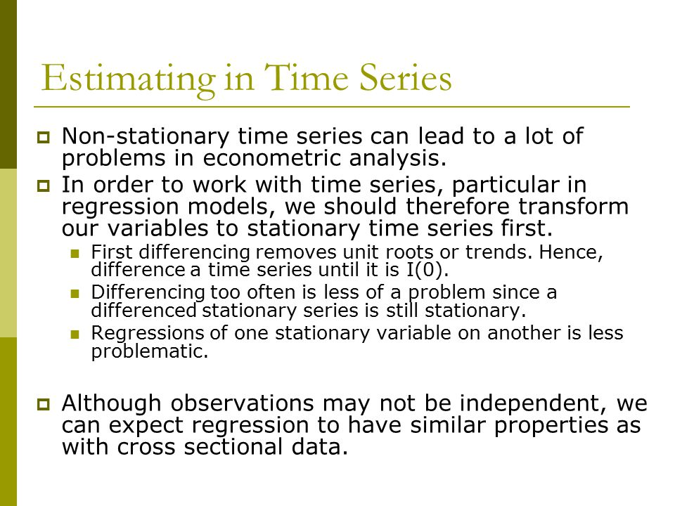 Estimating in Time Series