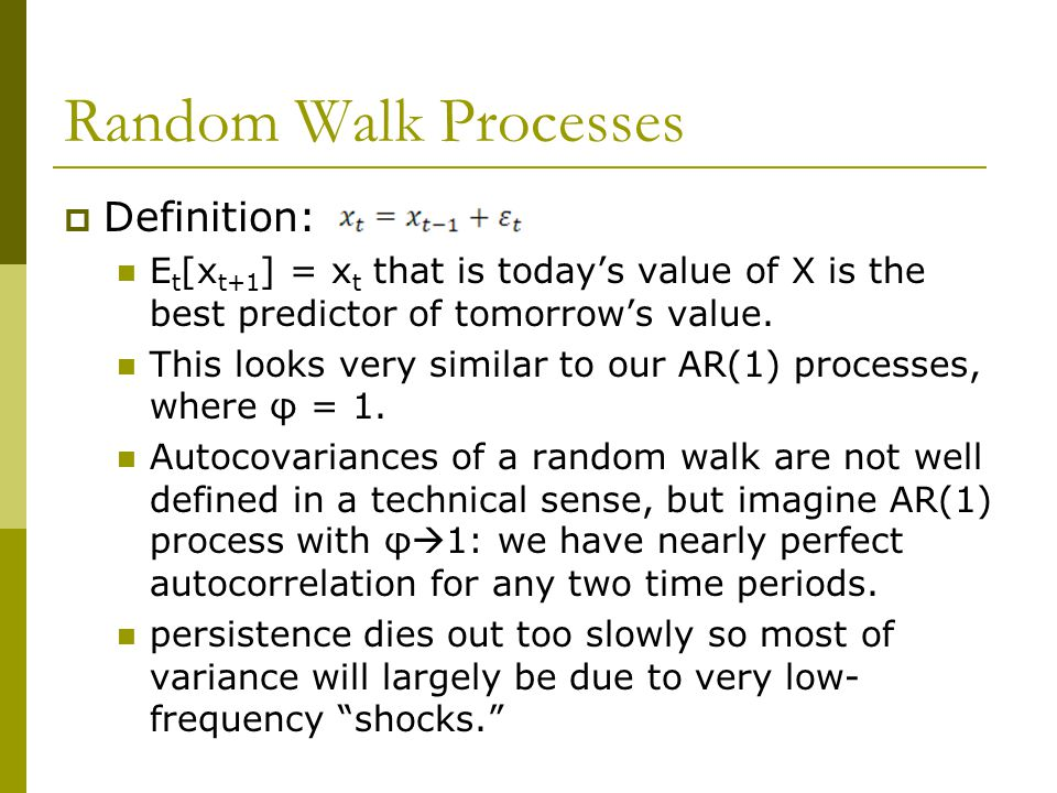 Random Walk Processes Definition: