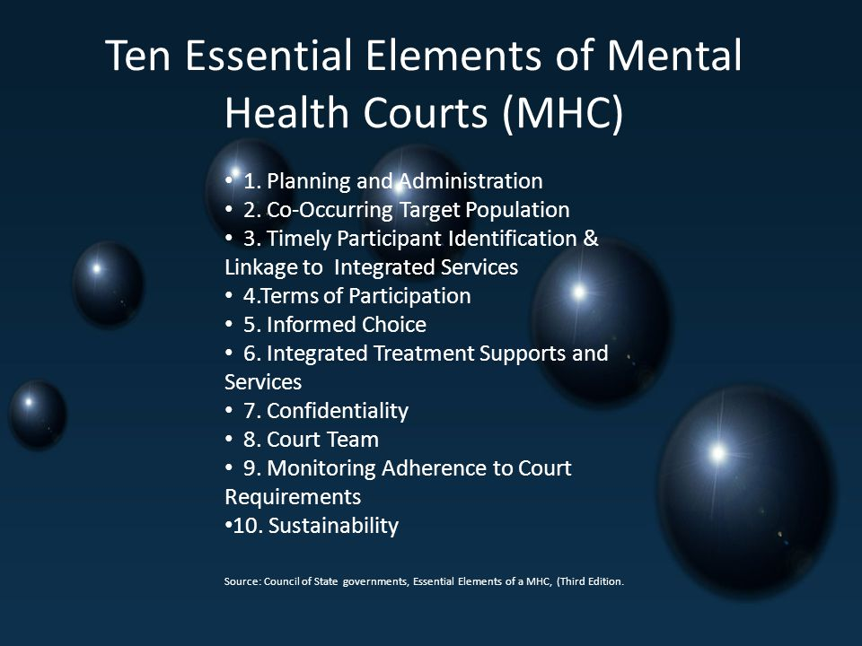 Ten Essential Elements of Mental Health Courts (MHC)
