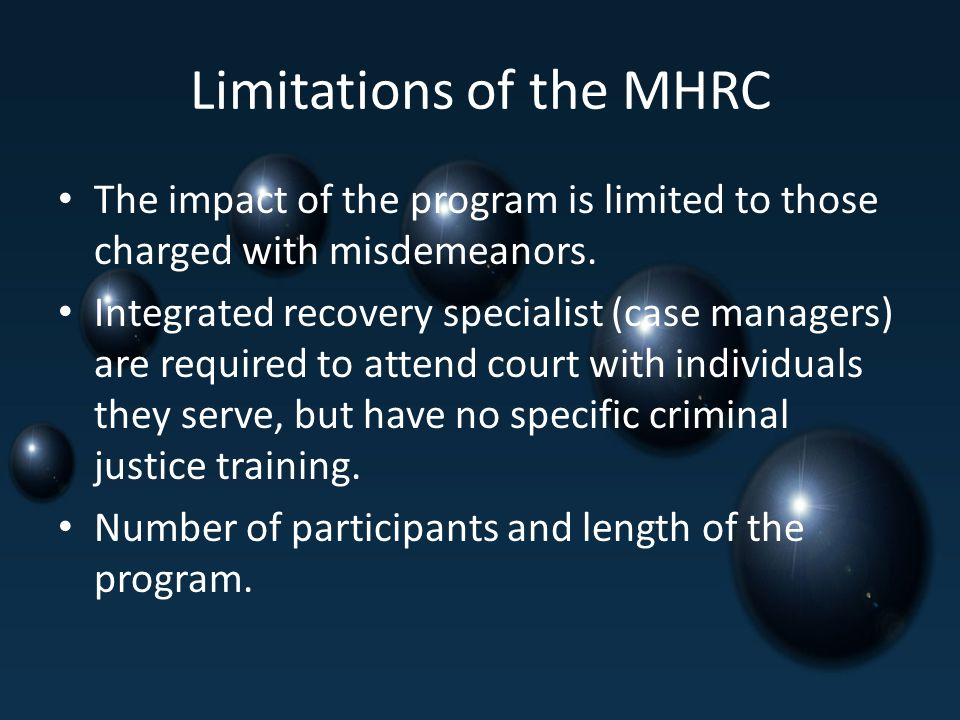 Limitations of the MHRC