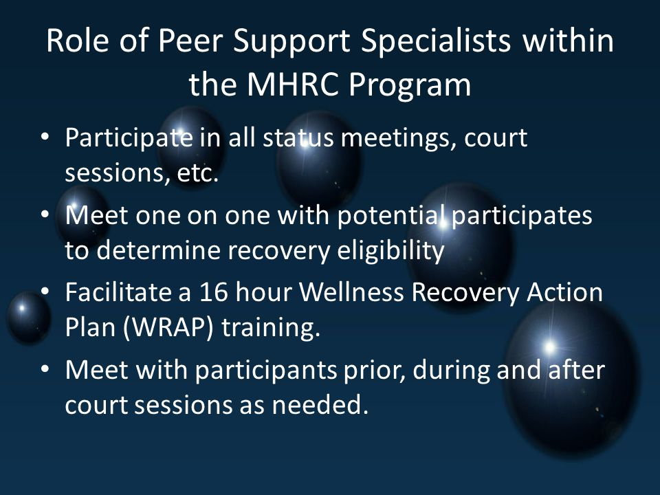 Role of Peer Support Specialists within the MHRC Program