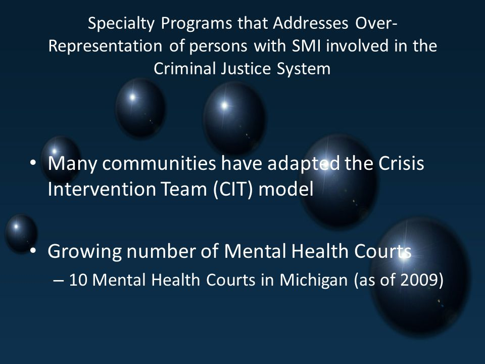 Many communities have adapted the Crisis Intervention Team (CIT) model