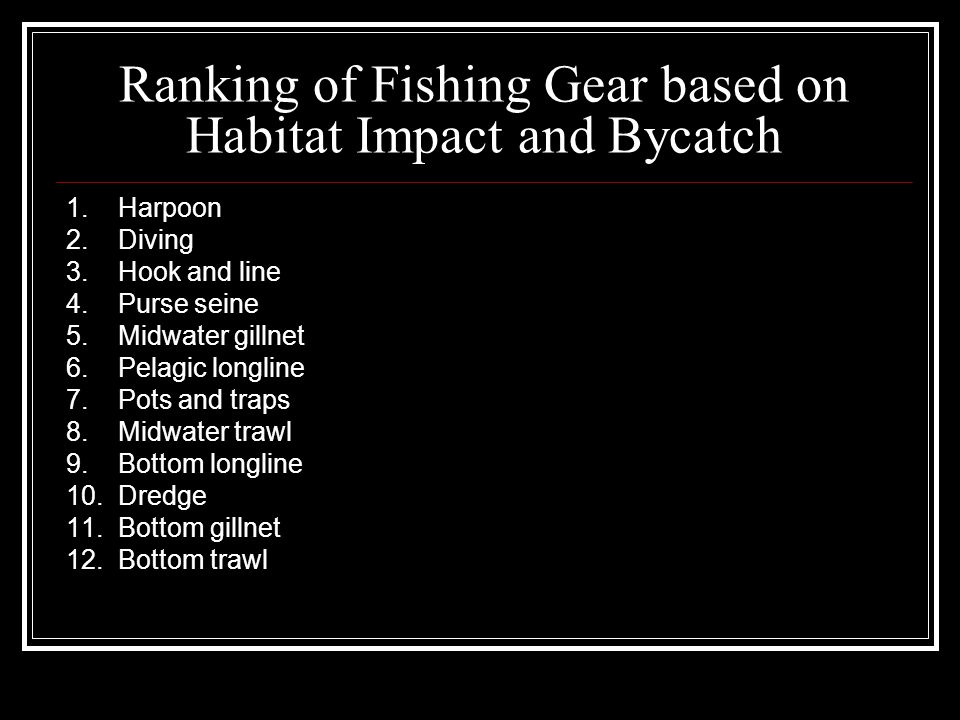Ranking of Fishing Gear based on Habitat Impact and Bycatch