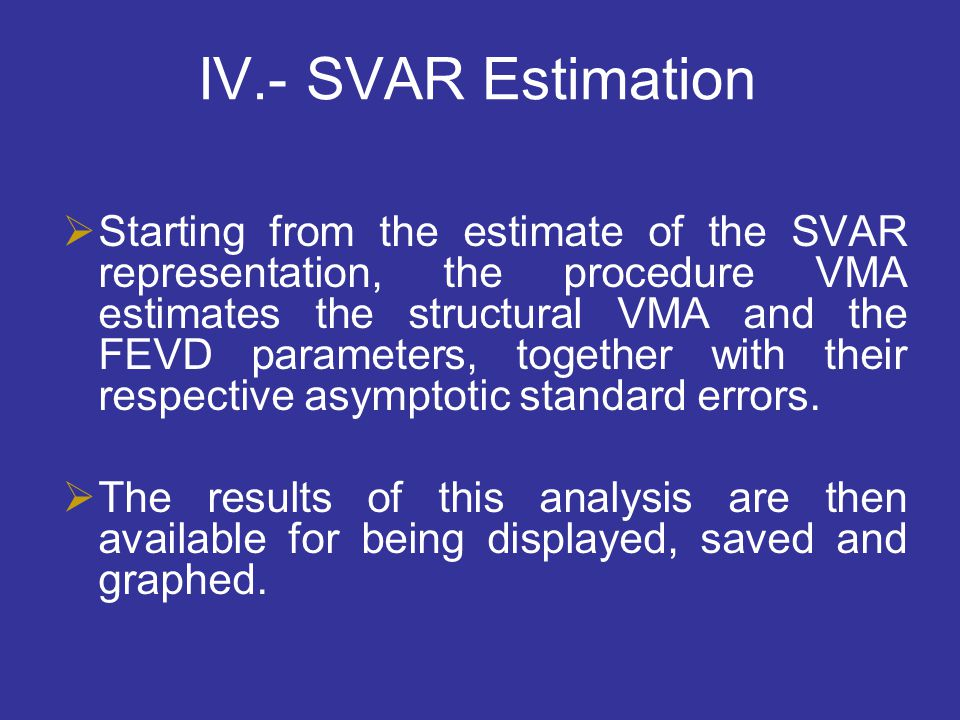 IV.- SVAR Estimation