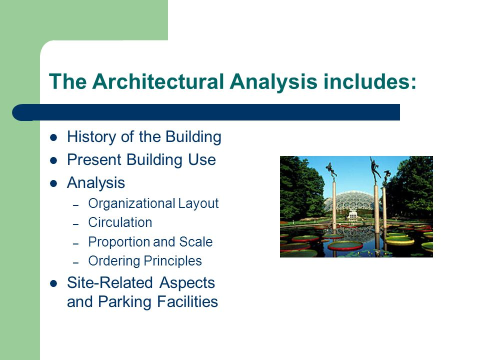The Architectural Analysis includes: