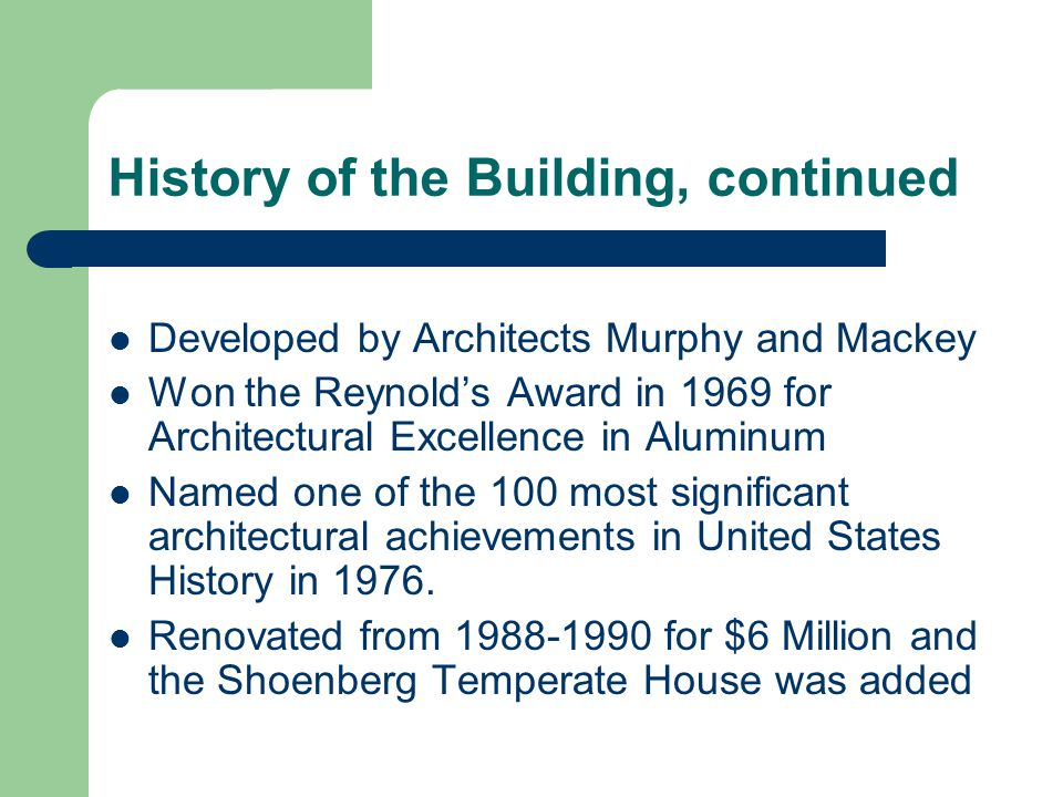 History of the Building, continued