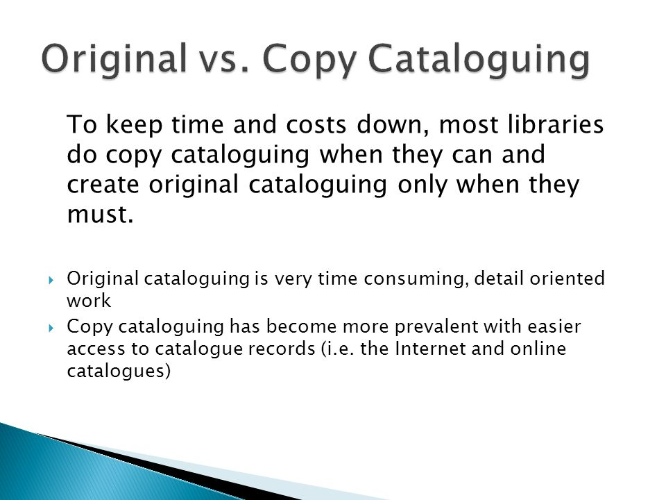Original vs. Copy Cataloguing