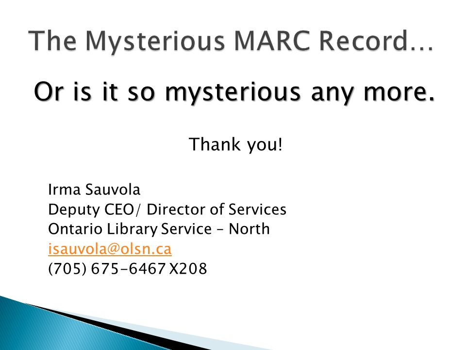 The Mysterious MARC Record…