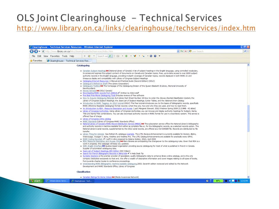 OLS Joint Clearinghouse - Technical Services http://www. library. on