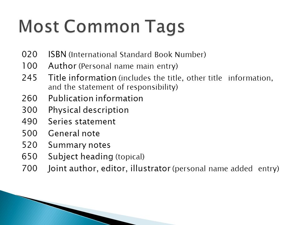 Most Common Tags 020 ISBN (International Standard Book Number)