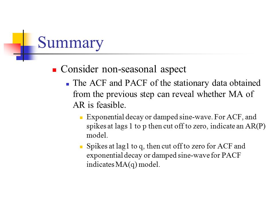 Summary Consider non-seasonal aspect