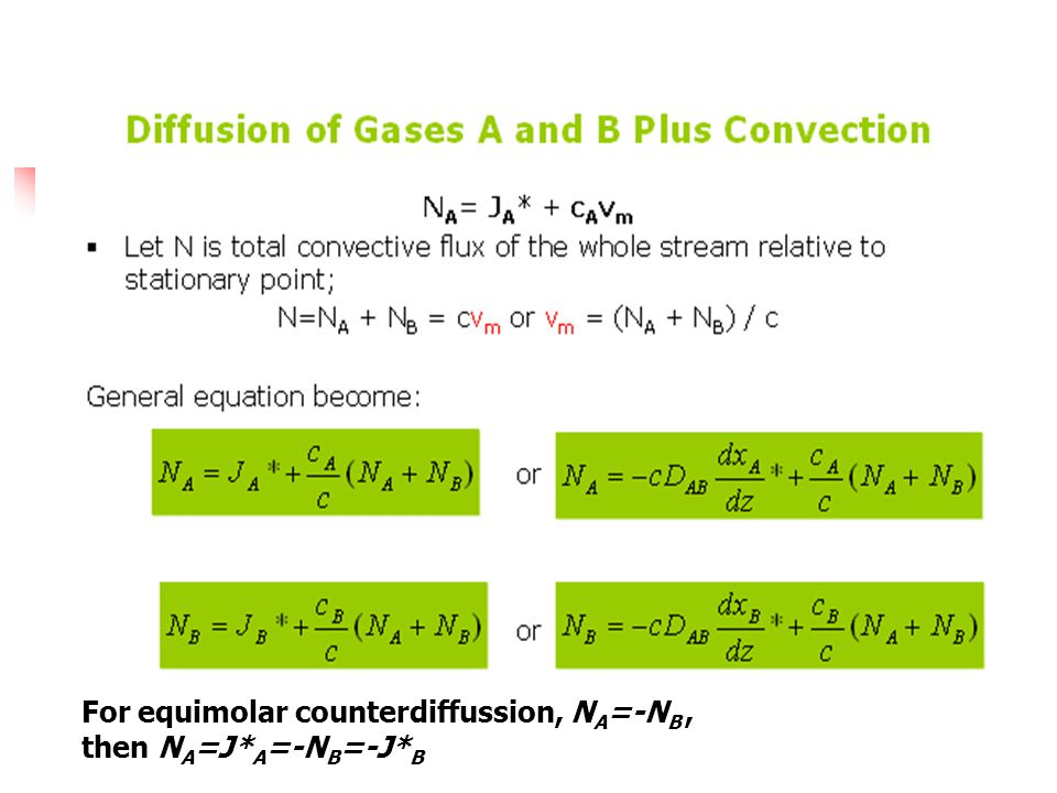 For equimolar counterdiffussion, NA=-NB ,
