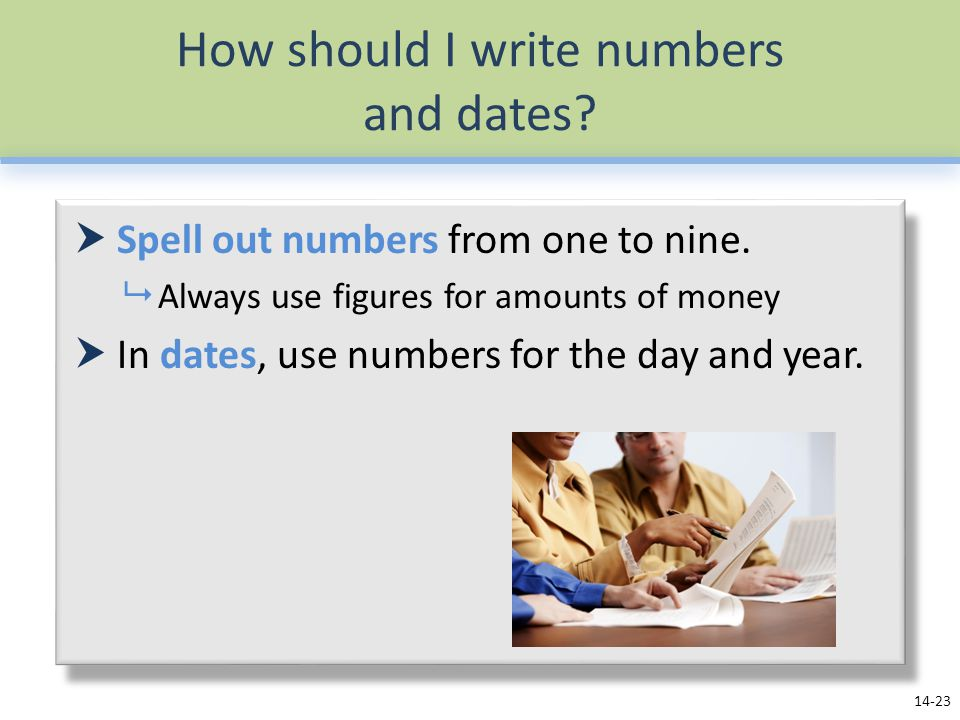How should I write numbers and dates