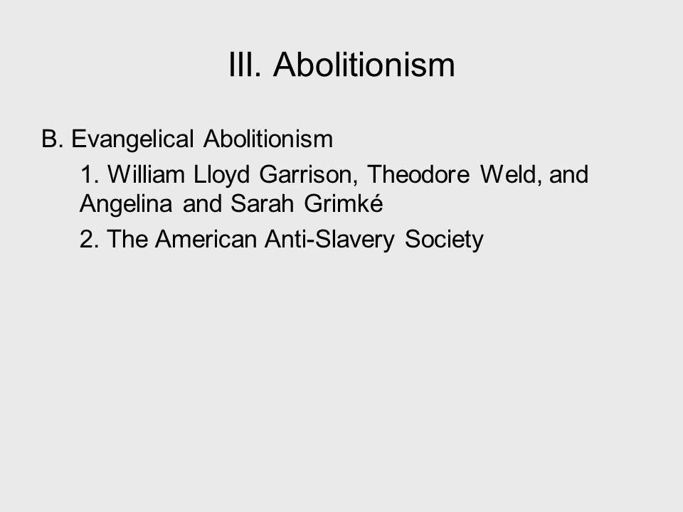 III. Abolitionism