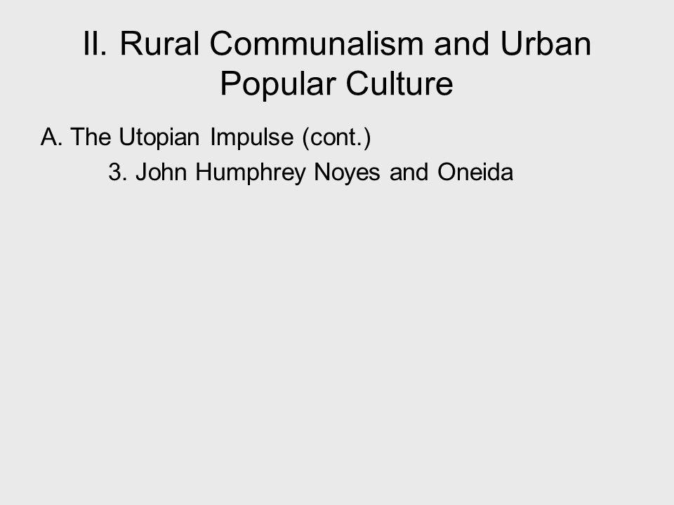 II. Rural Communalism and Urban Popular Culture