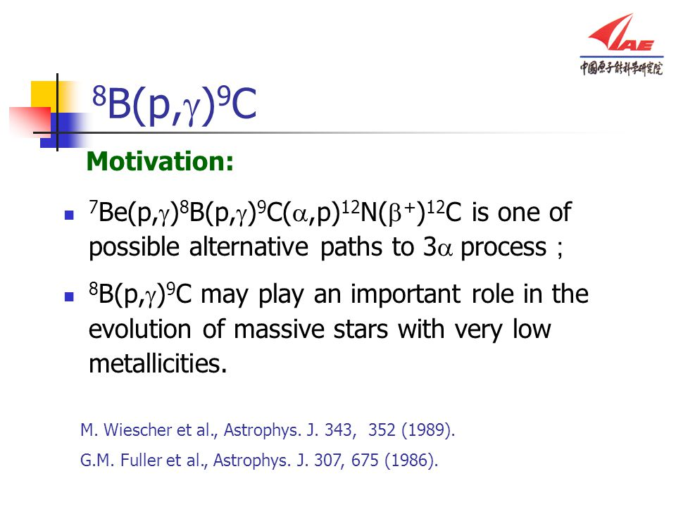 8B(p,g)9C Motivation: 7Be(p,g)8B(p,g)9C(a,p)12N(b+)12C is one of possible alternative paths to 3a process;