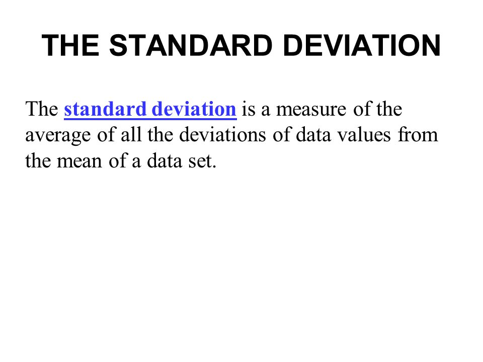 THE STANDARD DEVIATION