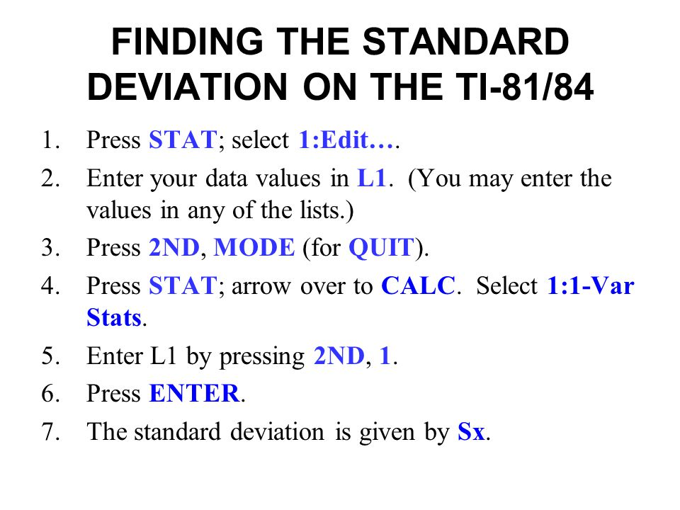 FINDING THE STANDARD DEVIATION ON THE TI-81/84