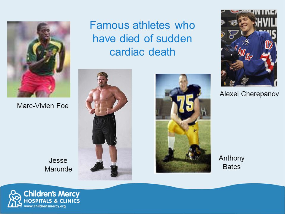 Famous athletes who have died of sudden cardiac death