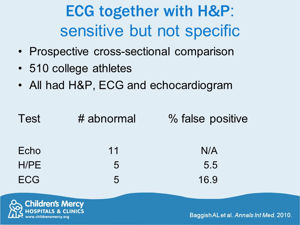 ECG together with H&P: sensitive but not specific