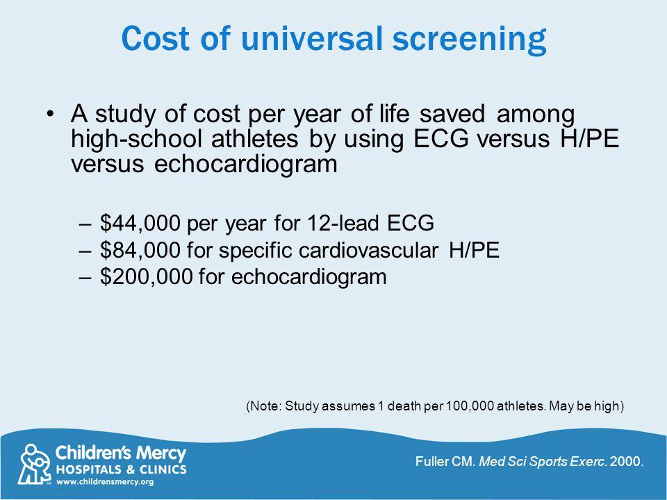 Cost of universal screening