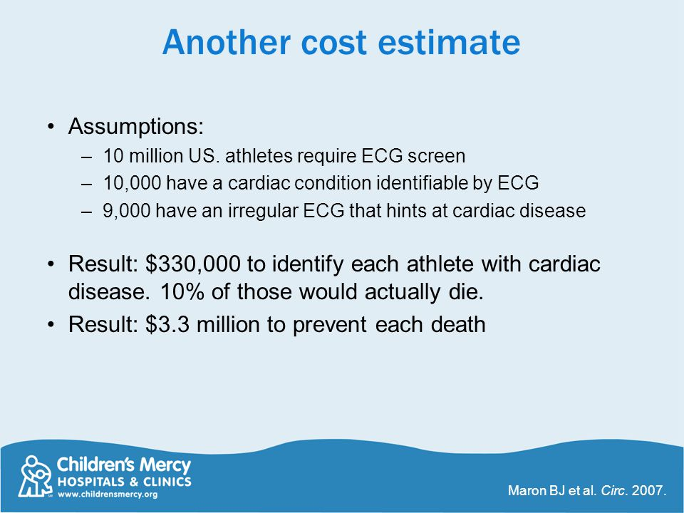 Another cost estimate Assumptions: