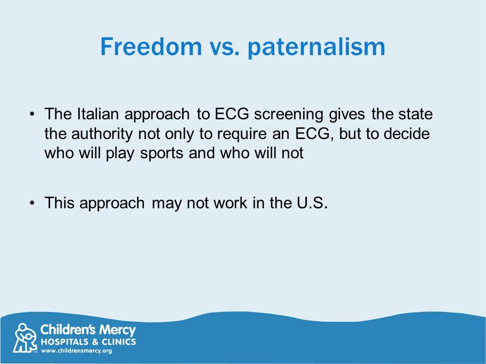 Freedom vs. paternalism