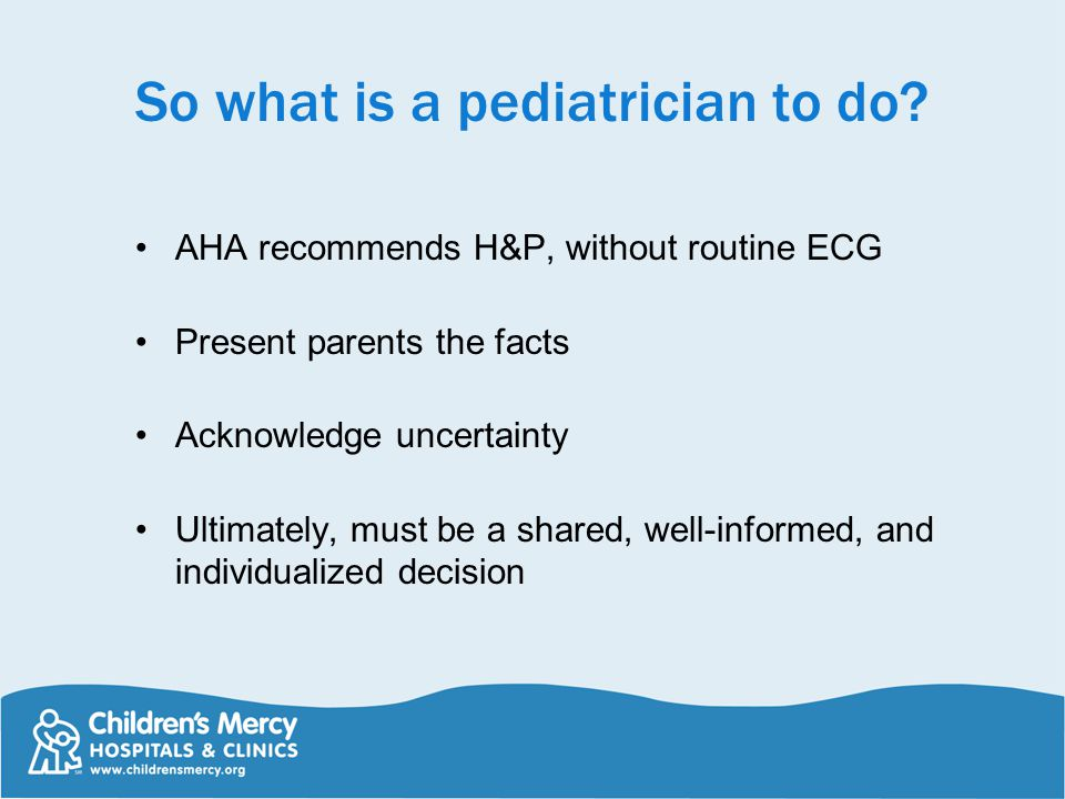 So what is a pediatrician to do