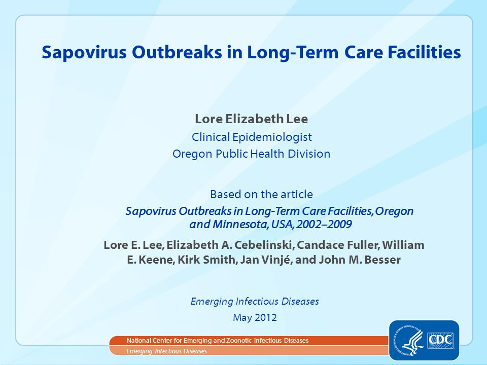 Sapovirus Outbreaks in Long-Term Care Facilities