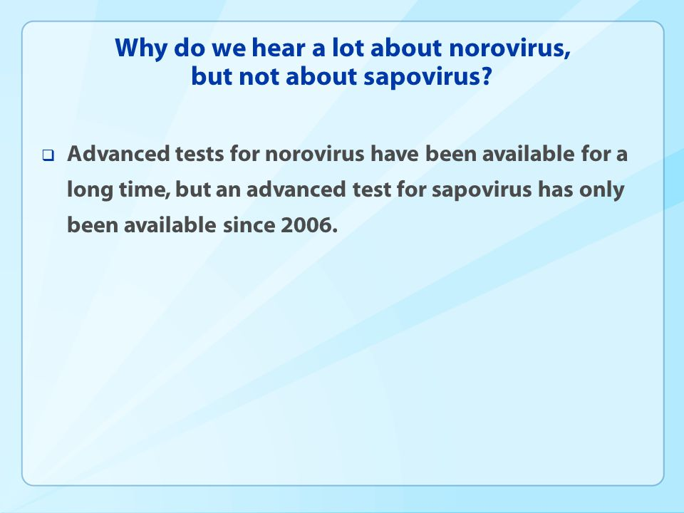 Why do we hear a lot about norovirus, but not about sapovirus