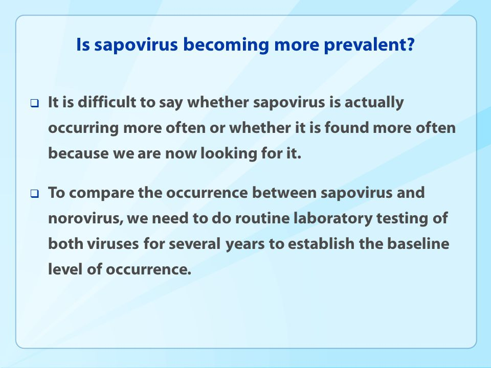 Is sapovirus becoming more prevalent