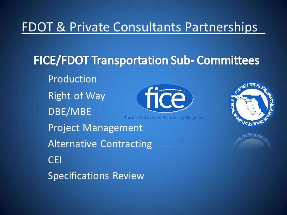 FDOT & Private Consultants Partnerships
