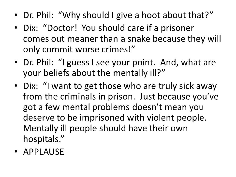 Dr. Phil: Why should I give a hoot about that