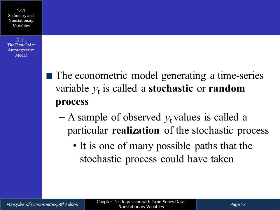 12.1 Stationary and Nonstationary Variables. 12.1.1. The First-Order Autoregressive Model.