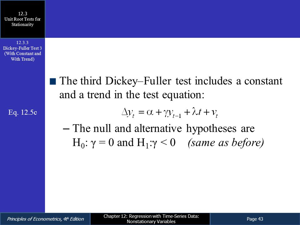 12.3 Unit Root Tests for Stationarity. 12.3.3. Dickey-Fuller Test 3 (With Constant and With Trend)