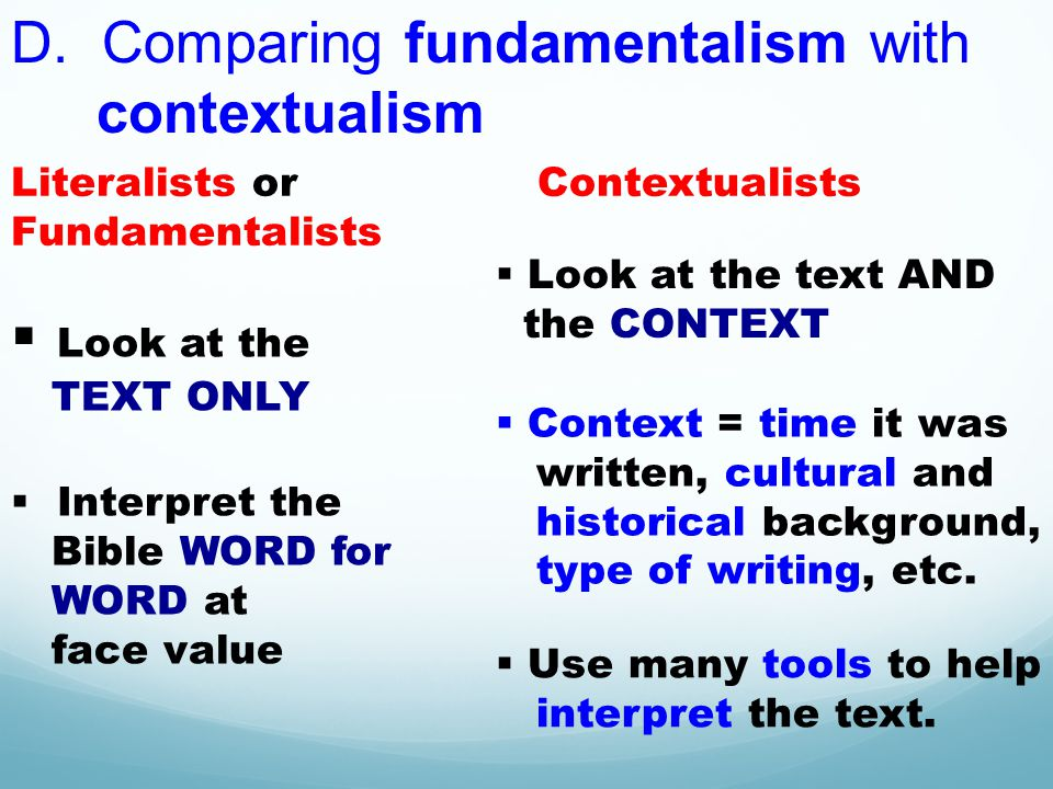 D. Comparing fundamentalism with contextualism