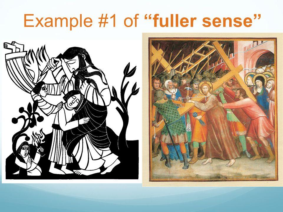 Example #1 of fuller sense