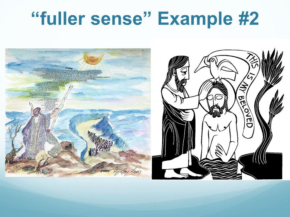 fuller sense Example #2