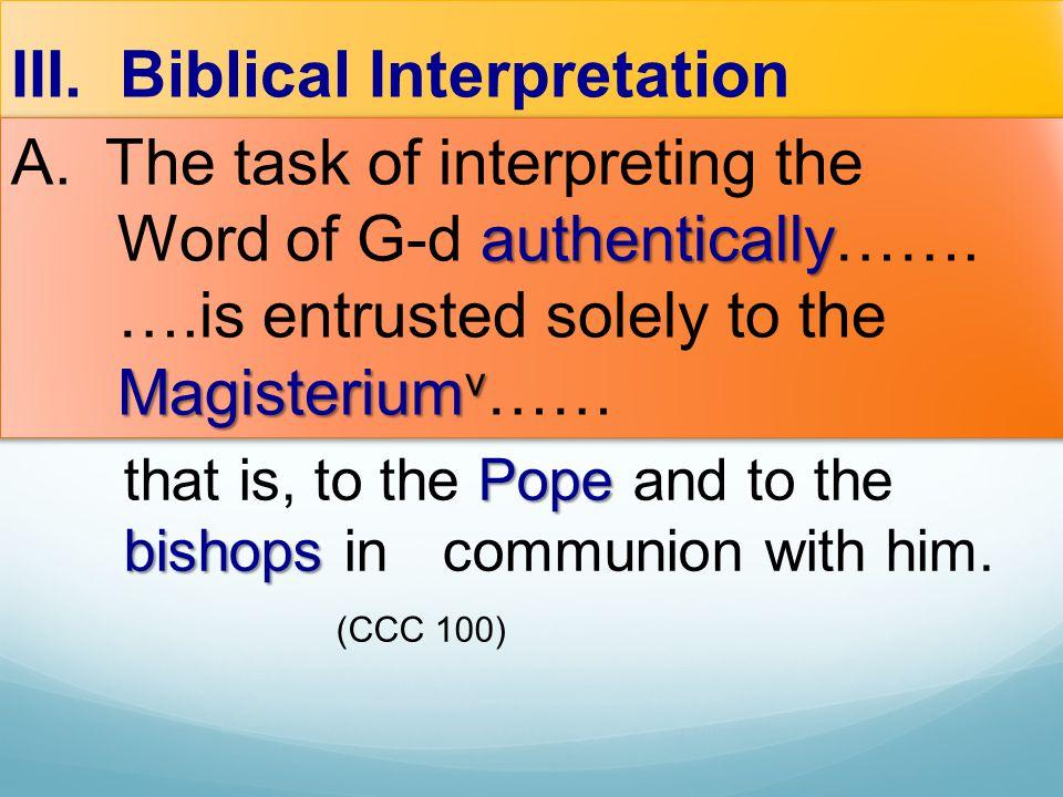 III. Biblical Interpretation