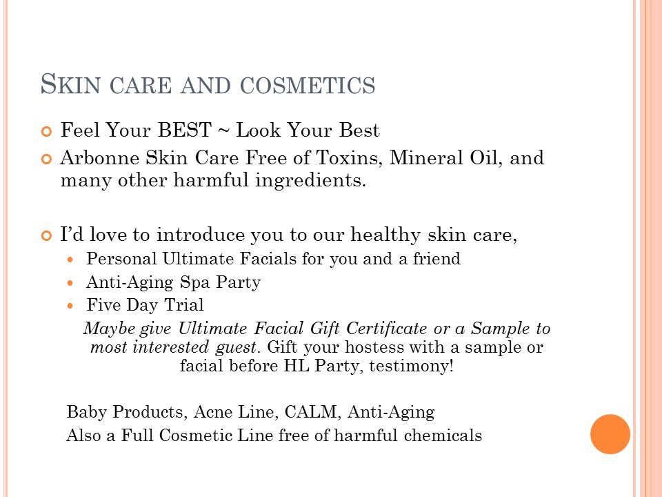 Skin care and cosmetics