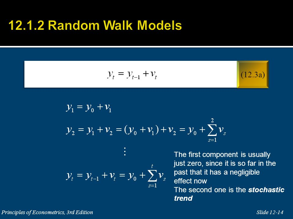 12.1.2 Random Walk Models (12.3a) The first component is usually
