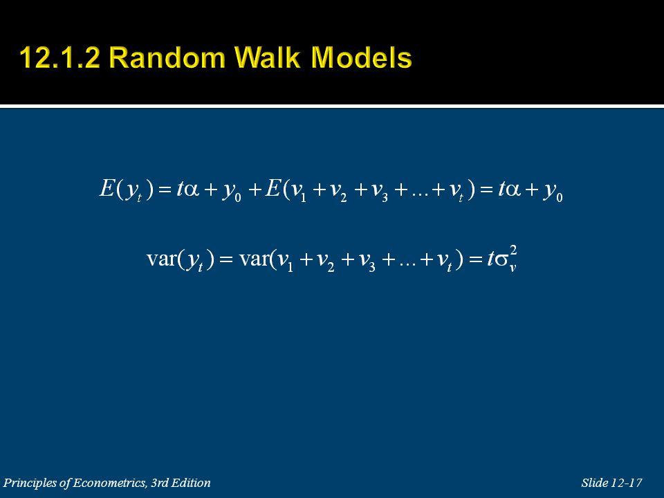 12.1.2 Random Walk Models Principles of Econometrics, 3rd Edition