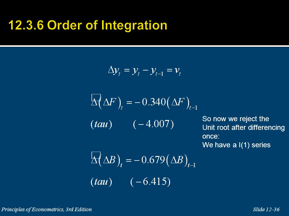 12.3.6 Order of Integration So now we reject the