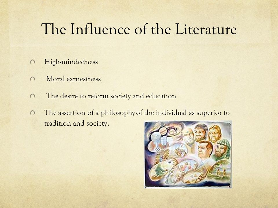 The Influence of the Literature