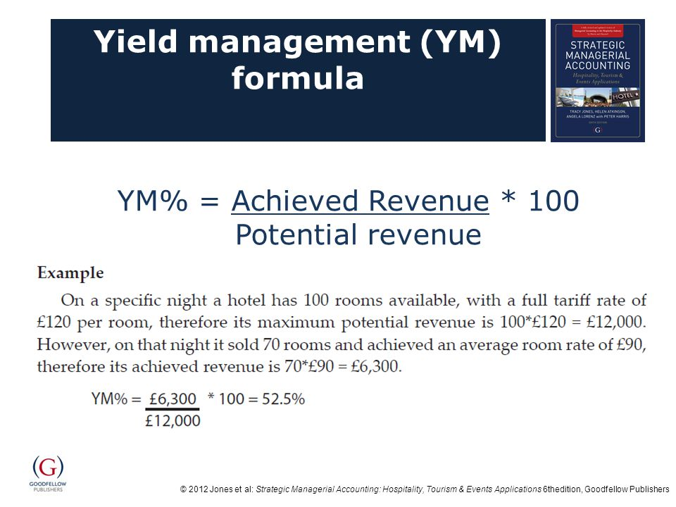 Yield management (YM) formula