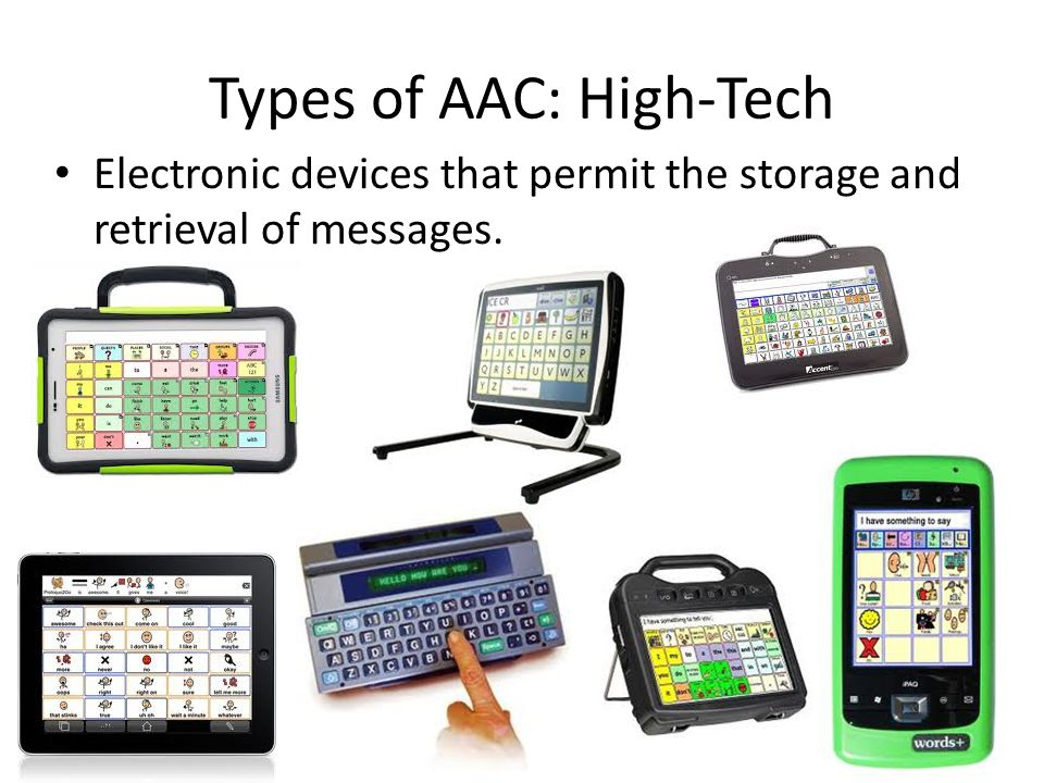 Types of AAC: High-Tech