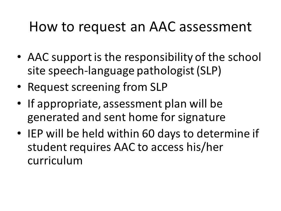 How to request an AAC assessment