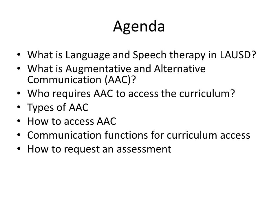 Agenda What is Language and Speech therapy in LAUSD